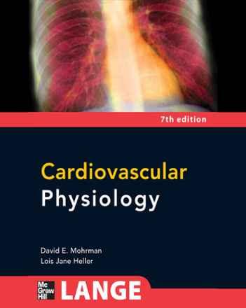 Cardiovascular Physiology by David E. Mohrman and Lois ...